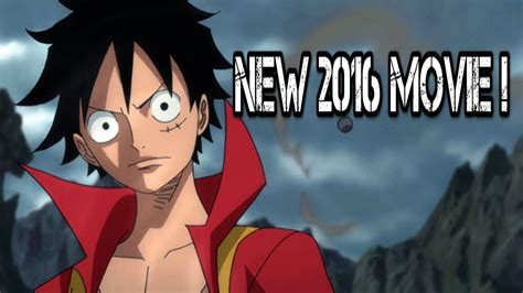 film one piece new one piece new movie announced summer 2016 ワンピース youtube