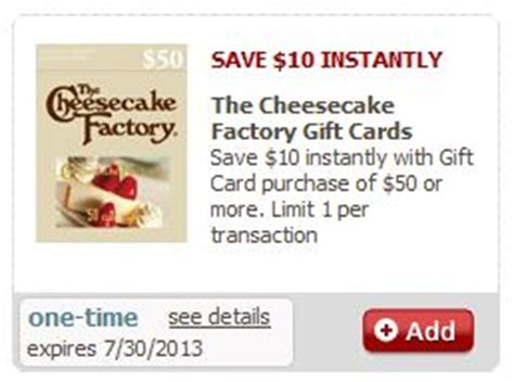 Check Cheesecake Factory Gift Card - safeway 10 off cheesecake factory gift card 5 off frozen foods purchase ecoupons