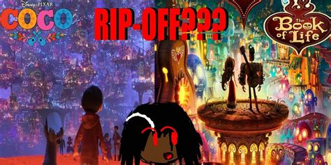 coco vs book of life coco is not a ripoff is it movie tv tech geeks news