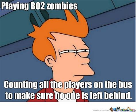 How To Make A Meme With 2 Pictures - bo2 zombie memes image memes at relatably com