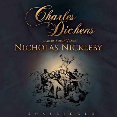 nicholas nickleby nicholas nickleby audiobook listen instantly