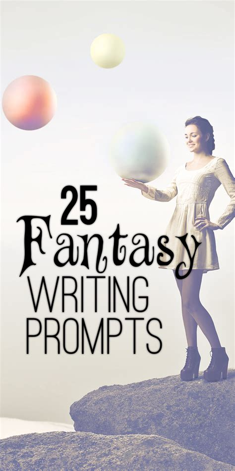 inspiration ideas 25 fantasy writing prompts