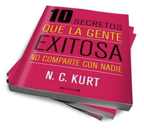 libro secretos de la gente libros n c kurt