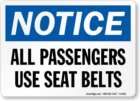 how to use seat belt notice all passengers use seat belts sign sku s 8391
