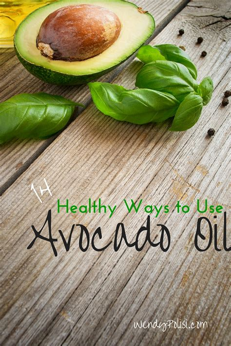 healthy fats uses 14 healthy uses for avocado wendy polisi
