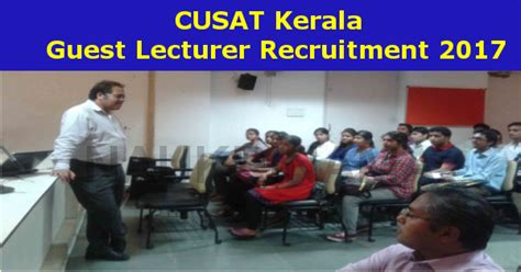 Mba Lecturer Vacancy In Kochi by Cusat Guest Lecturer 2017