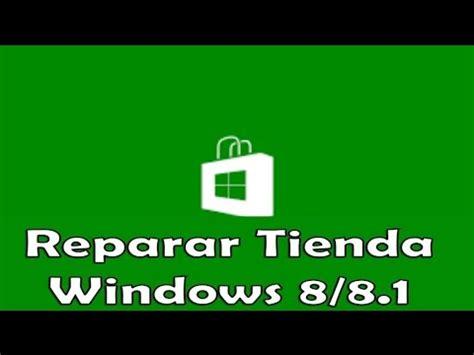 youtube tutorial windows 8 1 tutorial como reparar la tienda windows 8 8 1 youtube