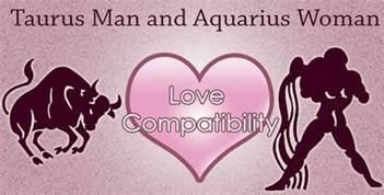 Taurus man and aquarius woman love compatibility