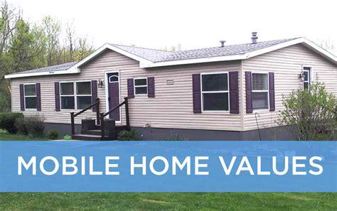 manufactured homes value mobile home values a guide to used manufactured home