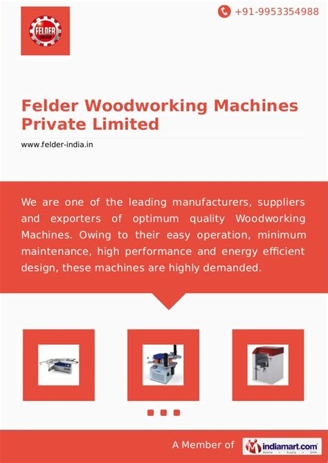 felder woodworking machines pvt ltd felder woodworking machines limited