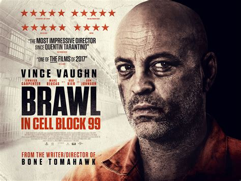 Brawl In Cell Block 99 review brawl in cell block 99 2017 vince vaughn gets