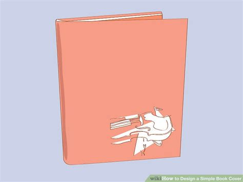 Design Cover Simple   how to design a simple book cover 8 steps with pictures