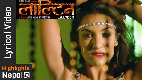 film 2017 nepali new nepali movie lalteen title lyrical song 2017 ft