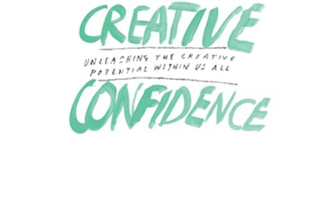 creative confidence unleashing the 0008139385 unleash your creative potential with creative confidence the crown publishing group