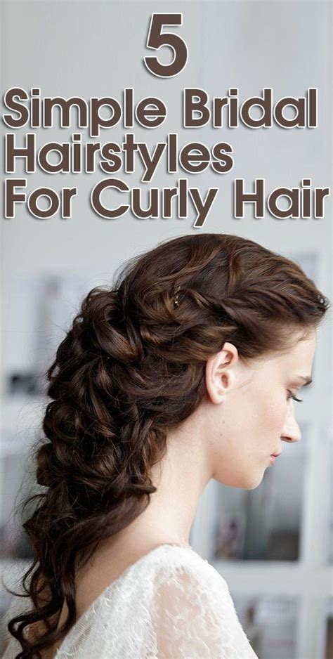 bridal hairstyles over 50 50 simple bridal hairstyles for curly hair bridal