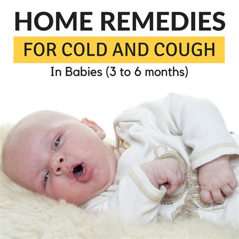 11 home remedies for cold and cough in babies 3 to 6