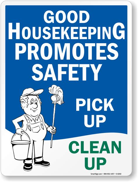 good housekeeping com good housekeeping promotes safety clean up sign sku s