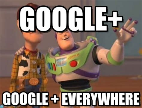 Meme Google Plus - how changes to google can help marketers mass planner