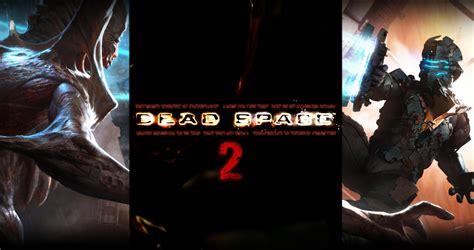 dead space 2 mobile dead space dead space 2 isaac clarke