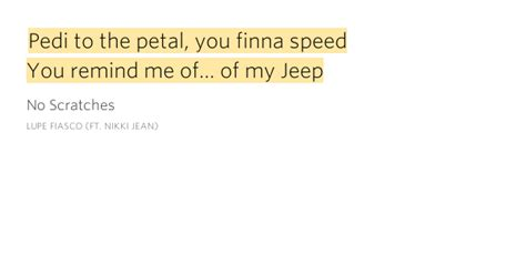 R You Remind Me Of My Jeep Pedi To The Petal You Finna Speed You Remind Me No