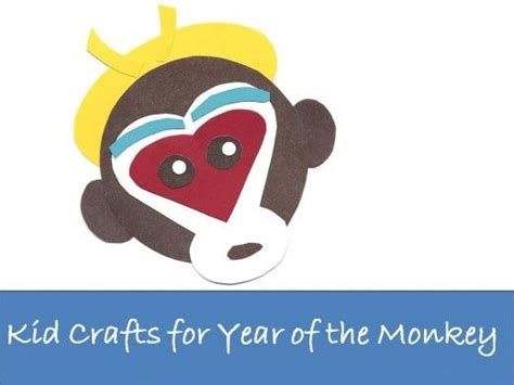 new year of the monkey crafts 34 best crafts for year of the monkey new year