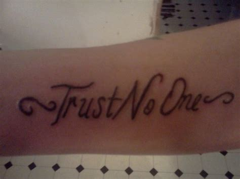 trust no one tattoo designs tattoos trust no one quotes quotesgram