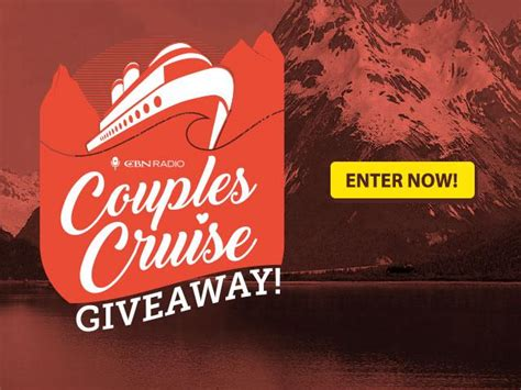 Cruise Giveaway 2017 - cbn radio s couples cruise 2017 giveaway official rules cbn com