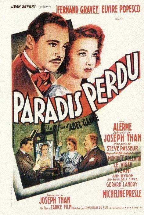 abel gance paradis perdu paradis perdu 1939 unifrance films