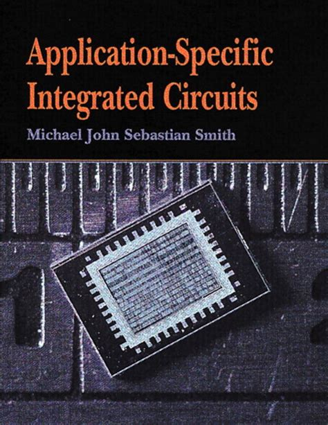 nanoscale application specific integrated circuits application specific integrated circuits informit