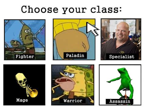 Class Memes - meme version choose your class know your meme