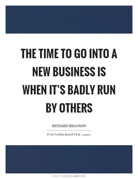 Is It Better To Go Into Industry Or Do Mba by New Business Quotes Sayings New Business Picture Quotes