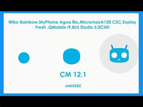qmobile a120 themes cm12 1 beta 4 wiko rainbow micromax a120 myphone aguario