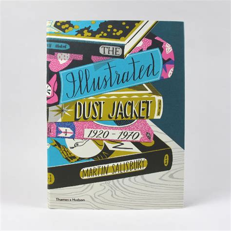 the illustrated dust jacket 1920 1970 books the illustrated dust jacked martin salisbury black