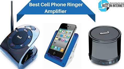 best cell phone best cell phone ringer lifier for home