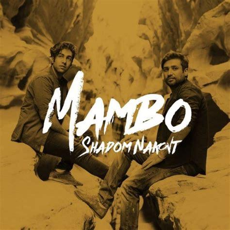 Mambo Mp | mambo dega shadom nakont mp3 radiojavan com
