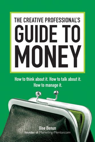 the hardworking s guide to money books the creative professional s guide to money