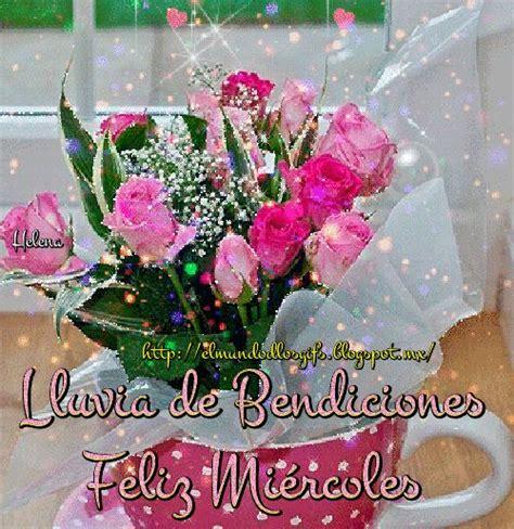imagenes feliz miercoles bendiciones m 225 s de 25 ideas fant 225 sticas sobre feliz miercoles