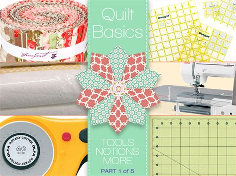 Quilting Notions Quilt Basics Tools Notions Other Stuff You Need
