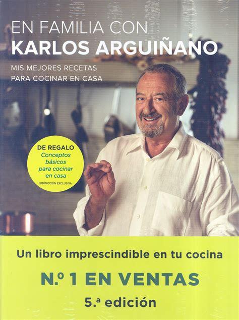 en familia con karlos 8408133667 pack en familia con karlos arguiano consejos bsicos para cocinar en casa karlos arguiano
