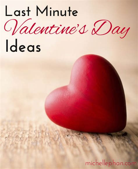 Last Minute Valentines Specials by Last Minute S Day Ideas Phan