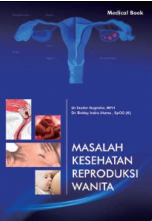 Buku Ajar Kesehatan Reproduksi daftar lengkap buku kebidanan dan keperawatan penerbit nuha medika bagian 1 distributor buku