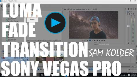 sony vegas pro transition tutorial tutorial luma fade transition sony vegas pro sam kolder