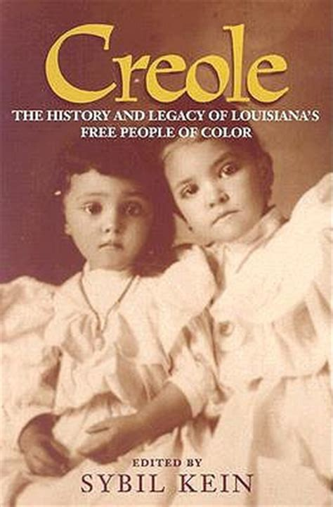 creole families of new orleans classic reprint books creole the history and legacy of louisiana s free