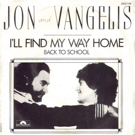 find my home jon vangelis i ll find my way home 1981 80