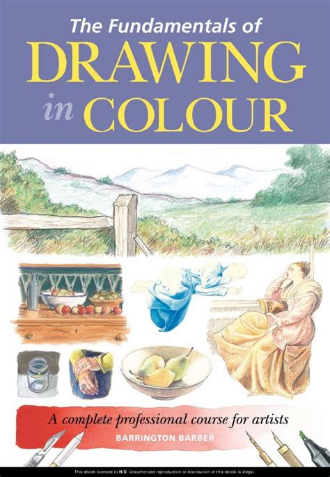 libro the fundamentals of illustration fundamentals of drawing in colour libros tutoriales de dibujo y t 233 cnicas de dibujo