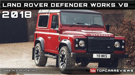 Land Rover Defender 2018 Price by 2018 Land Rover Defender Works V8 Review Rendered Price