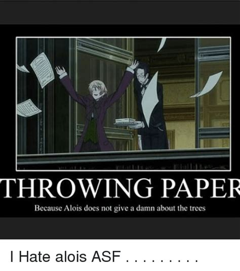 Paper Throwing Meme - 25 best memes about give a damn give a damn memes