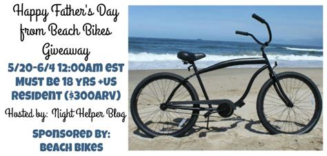 Bike Sweepstakes - happy father s day from beach bikes giveaway 300arv night helper