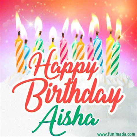 happy birthday gif  aisha  birthday cake  lit candles   funimadacom