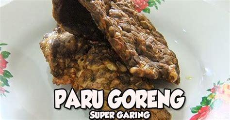 Babi Goreng Garing masakan praktis rumahan resep paru goreng garing masakan